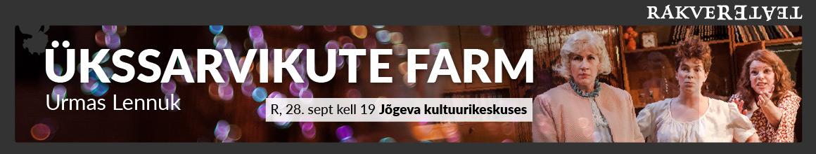 http://www.rakvereteater.ee/teater/lavastus/ukssarvikute-farm/