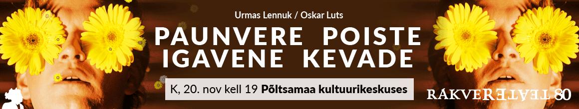 https://www.rakvereteater.ee/paunvere-poiste-igavene-kevade